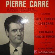 Discos de vinilo: PIERRE CARRE - TENOR FRANCES ( EN LA CONTRAPORTADA DEDICACION DEL AUTOR) EP FRANCES. Lote 26328108