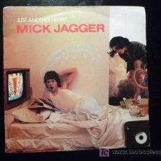 Discos de vinilo: MICK JAGGER - JUST ANOTHER NIGHT / TURN THE GIRL LOOSE - CBS 1985 - MADE IN HOLLAND. Lote 19235780