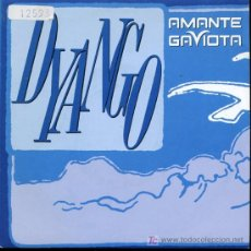 Discos de vinilo: DYANGO - AMANTE GAVIOTA / ALTA MAREA - SINGLE 1992 - PROMO. Lote 16555811