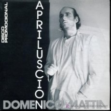 Discos de vinilo: DOMENICO MATTIA - APRILUSCION - SINGLE 1987 - PROMO. Lote 16556115