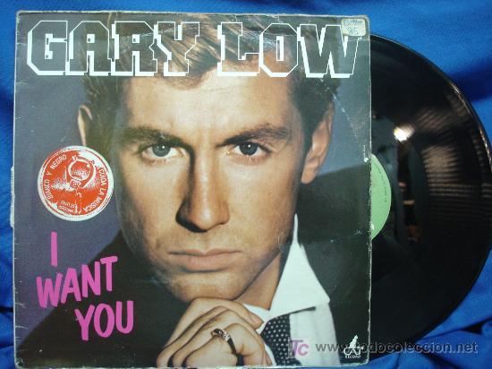 - GARY LOW - I WANT YOU - CAT RECORD 1983 ROMA (Música - Discos de Vinilo - Maxi Singles - Pop - Rock - New Wave Internacional de los 80)