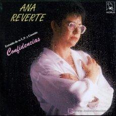 Discos de vinilo: ANA REVERTE - CONFIDENCIAS / LAS OLAS ME TRAEN - SINGLE 1986. Lote 16631082