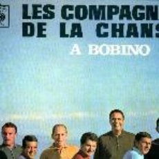 Discos de vinilo: LES COMPAGNONS DE LA CHANSON LP A BOBINO. Lote 26543374