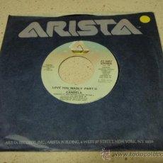 Discos de vinilo: CANDELA ( LOVE YOU MADLY PART I Y II ) USA - 1982 SINGLE45 ARISTA RECORDS. Lote 16597753