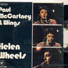 Discos de vinilo: PAUL MCCARTNEY & WINGS: HELEN WHEELS + COUNTRY DREAMER. Lote 17791978
