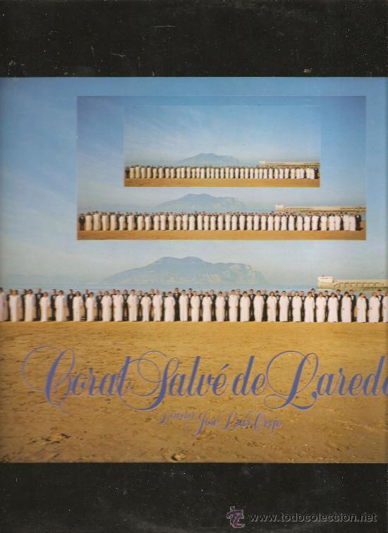 DOBLE LP CORAL SALVE DE LAREDO , CANTABRIA (Música - Discos - LP Vinilo - Étnicas y Músicas del Mundo)