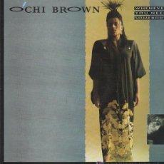 Discos de vinilo: O'CHI BROWN - WHENEVER YOU NEED SOMEBODY (2 VERSIONES) - MAXISINGLE 1986. Lote 16673390