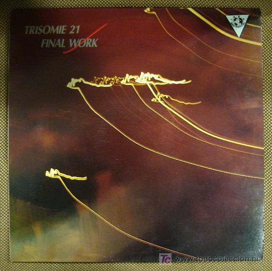 LP DE TRISOMIE 21. FINAL WORK. (Música - Discos - LP Vinilo - Pop - Rock - New Wave Extranjero de los 80)