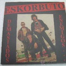 Discos de vinilo: LP ESKORBUTO DEMASIADOS ENEMIGOS..ROJO PUNK KBD. Lote 86375387