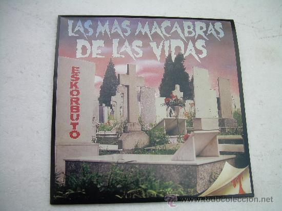 LP ESKORBUTO LAS MAS MACABRAS DE LAS VIDAS PUNK (Música - Discos - LP Vinilo - Punk - Hard Core)