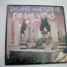 Discos de vinilo: LP ESKORBUTO LAS MAS MACABRAS DE LAS VIDAS PUNK. Lote 101449719