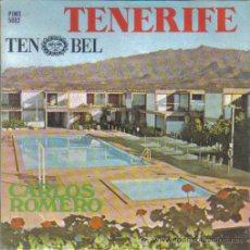 Discos de vinilo: TENERIFE + TU, LA PLAYA Y EL SOL ......CARLOS ROMERO. Lote 27300839