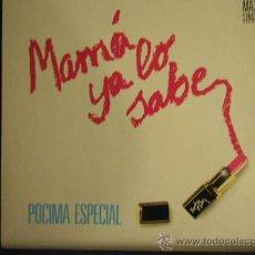 Discos de vinilo: UXV MAMA YA LO SABE MAXI SINGLE VINILO PROMOCIONAL 1985 POCIMA ESPECIAL POP MADRILEÑO NUEVO. Lote 26682658
