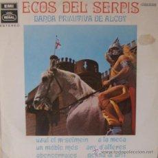 Discos de vinilo: BANDA PRIMITIVA DE ALCOY - ECOS DEL SERPIS - 1968. Lote 111790771