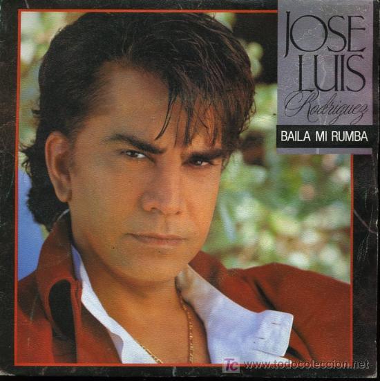 JOSÉ LUIS RODRÍGUEZ - BAILA MI RUMBA / RODANDO CAMINOS - SINGLE 1989 (Música - Discos - Singles Vinilo - Grupos y Solistas de latinoamérica)