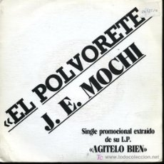 Discos de vinilo: J.E. MOCHI - EL POLVORETE - SINGLE 1990 - PROMO. Lote 16797734