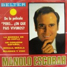 Discos de vinilo: MANOLO ESCOBAR - BSO DE LA PELÍCULA PERO...¿EN QUÉ PAÍS VIVIMOS? - 1967. Lote 24343131