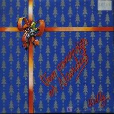 Discos de vinilo: WILLY - VEN CONMIGO ES NAVIDAD - SINGLE 1989 - PROMO. Lote 16821066