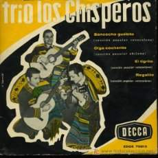 Discos de vinilo: TRIO LOS CHISPEROS - SANCOCHO GUESITO / OIGA COCHERITO / EL TIGRITO / REGALITO - EP 196?. Lote 25970860