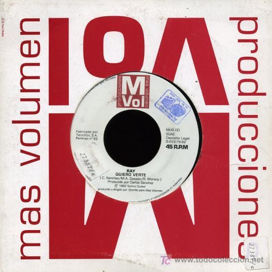 RAY - QUIERO VERTE - SINGLE 1992 - PROMO (Música - Discos - Singles Vinilo - Solistas Españoles de los 70 a la actualidad)