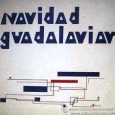 Discos de vinilo: NAVIDAD GUADALAVIAR - ALUMNAS DE EGB Y BUP DEL COLEGIO GUADALAVIAR DE VALENCIA - 1977. Lote 109047231