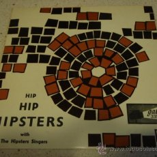 Discos de vinilo: THE HIPSTERS SINGERS (I'LL NEVER FIND ANOTHER YOU - MARY ANNE - GO NOW - GAME OF LOVE - YOU'VE LOST. Lote 16834343