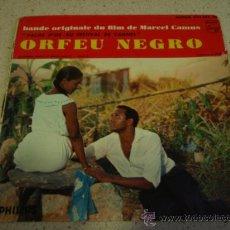 Discos de vinilo: BANDE ORIGINALE DU FILM 'ORFEU NEGRO' (FELICIDADE-A NOSSO AMOR-MANHA DE CARNAVAL-SAMBA DE ORFEU)EP. Lote 16856448