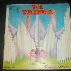 Discos de vinil: LA TRINCA · L'ORGUE DE GATS · EDIGSA, 1971. Lote 16863192