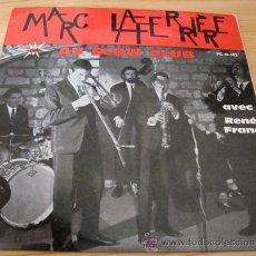 Discos de vinilo: MARC LAFERRIERE - AU SLOW CLUB - EP ESPAÑOL 1963. Lote 16866924