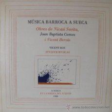 Discos de vinilo: MÚSICA BARROCA A SUECA - NICASI SORITA, JOAN BAPTISTA COMES, VICENT HERVÀS LP DOBLE - ED LIMIT. Lote 26765175