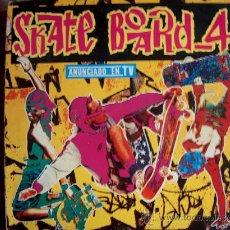 Discos de vinilo: LP - SKATE BOARD 4 - VARIOS - DOBLE DISCO, ORIGINAL ESPAÑOL, BLANCO Y NEGRO MUSIC 1992. Lote 19359304