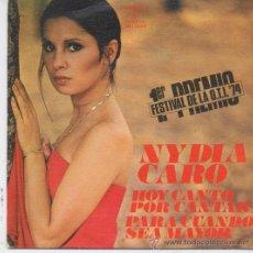 Discos de vinilo: NYDIA CARO,HOY CANTO POR CANTAR DEL 74. Lote 288600488