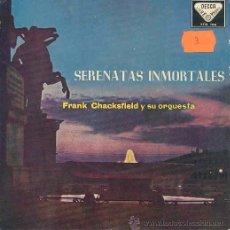 Discos de vinilo: FRANK CHACKSFIELD Y SU ORQUESTA - SERENATAS INMORTALES - EP ESPAÑOL DE 1959. Lote 17052825