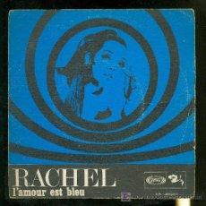 Discos de vinilo: SINGLES DE RACHEL. I´AMOUR EST BLEU. SONO PLAY.. Lote 17054242