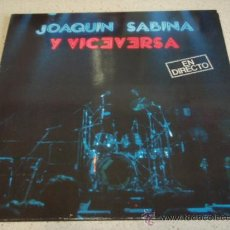 Discos de vinilo: JOAQUIN SABINA Y VICEVERSA ' EN DIRECTO ' CON LUIS EDUARDO AUTE, JAVIER GURRUCHAGA, JAVIER KRABE,. Lote 17142147