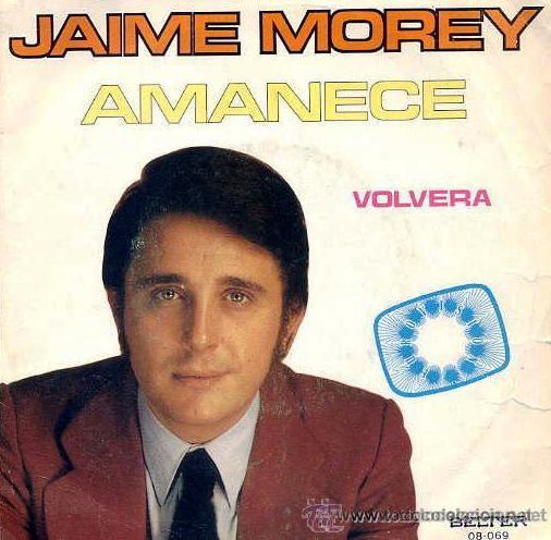 JAIME MOREY - AMANECE (EUROVISIÓN 72) (Música - Discos - Singles Vinilo - Festival de Eurovisión)