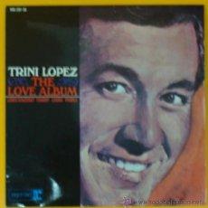 Discos de vinilo: EP DE VINILO - TRINI LOPEZ. THE LOVE ALBUM - HISPAVOX 1965. Lote 17154589