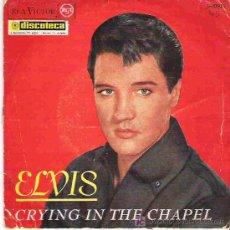 Discos de vinilo: ELVIS - CRYING IN THE CHAPEL ** EP RCA VICTOR ESPAÑA 1965. Lote 19578823