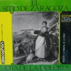 Discos de vinilo: EL SITIO DE ZARAGOZA / JOTA DE LA DOLORES - LA PRINCIPAL DE LA BISBAL - 1965. Lote 25725589