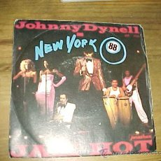 Discos de vinilo: JOHNNY DYNELL AND NEW YORK 88. JAM HOT. JONATHAN 1983 ATOLL MUSIC PARIS. Lote 17198737
