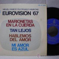 Discos de vinilo: MIGUEL RAMOS Y SU ORGANO EUROVISION 67 /// 45 RPM ///. Lote 27121954