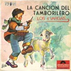 Discos de vinilo: DISCO DEL VINILO --- 45 RPM --- AÑO 1966 -- LOS 4 VARGAS ( LA CANCION DEL TAMBORILERO ). Lote 26456666