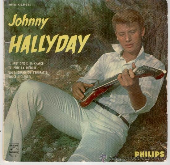 JOHNNY HALLYDAY - IL FAUT SAISIR SA CHANCE - EP EDITADO EN FRANCIA - TEMAS EN PORTADA (Música - Discos de Vinilo - EPs - Canción Francesa e Italiana)