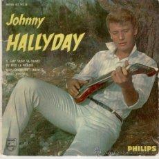 Discos de vinilo: JOHNNY HALLYDAY - IL FAUT SAISIR SA CHANCE - EP EDITADO EN FRANCIA - TEMAS EN PORTADA. Lote 27485486