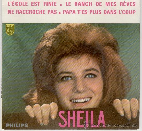 SHEILA - LECOLE EST FINIE ( LA CLASE ACABO ) - EP EDITADO EN FRANCIA - TEMAS EN PORTADA (Música - Discos de Vinilo - EPs - Canción Francesa e Italiana)