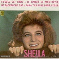 Discos de vinilo: SHEILA - LECOLE EST FINIE ( LA CLASE ACABO ) - EP EDITADO EN FRANCIA - TEMAS EN PORTADA. Lote 26655000