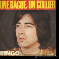 Discos de vinilo: RINGO - UN BAGUE, UN COLLIER / TU M'APPARTIENS - SINGLE. Lote 17248887