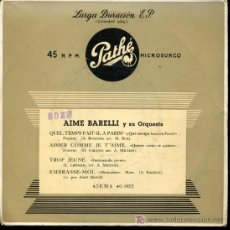 Discos de vinilo: AIME BARELLI - QUEL TEMPS FAIT IL A PARIS? / AIMER COMME JE T'AIME / TROP JEUNE - EP 195?. Lote 17265533