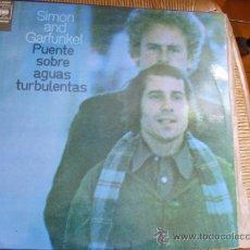 Discos de vinilo: PUENTE SOBRE AGUAS TURBULENTAS -SIMON AND GARFUNKEL. Lote 25465311