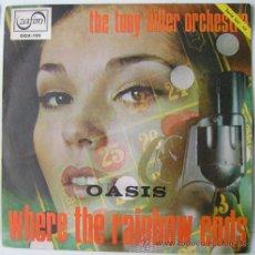 Discos de vinilo: THE TONY HILLER ORCHESTRA- OASIS - SINGLE DE 1968. Lote 17271631